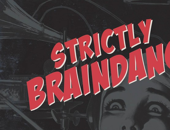 Strictly Braindance